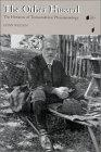 The other Husserl: the horizons of trascendental phenomenology
