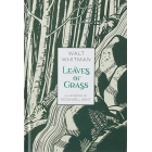 Leaves of Grass (Illustrated Classic Editions)