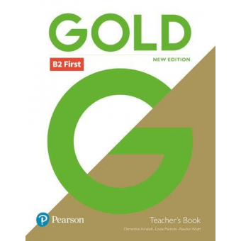 Gold B2 First New Edition - Teacher's Book with Portal access and Teacher's Resource Disc Pack
