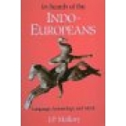 In search of the Indo-european. Language, Archaeology an myth