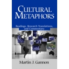 Cultural metaphors (Readings, research translations, and commentary)