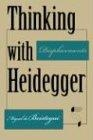 Thinking with Heidegger: displacements