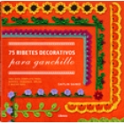 75 ribetes decorativos para ganchillo