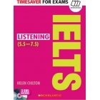 Timesaver for exams: IELTS listening + 3 CD's (5,5-7,5 / Level B2-C1)