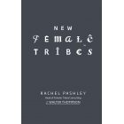 New Female Tribes