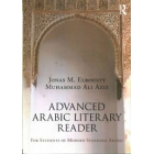 Advanced Arabic Literary Reader: For Students of Modern Standard Arabic
