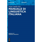 Manuale di linguistica italiana (Manuals of Romance Linguistics)