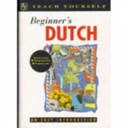 Teach yourself. Beginner's dutch. An easy introduction. (Textbook + cassette)