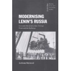 Modernising Lenin's Russia. Economic reconstruction, foreign trade and the railways