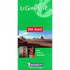 Le guide vert.Usa Ouest