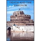 Death and the Emperor:Roman Imperial Funerary Monuments from Augustus to Marcus Aurelius