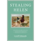 Stealing Helen: the myth of abducted wife in comparative perspective