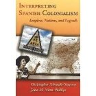 Interpreting spanish colonialism