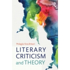 The Routledge concise history of literary criticism and theory: from Plato to postcolonialism