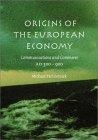 Origins of the european economy: communications and commerce A.D. 300-900