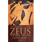 The tangled ways of Zeus and other studies in and around greek tragedy