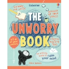 The Unworry Book. An activity book to calm your mind