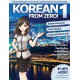 Korean From Zero! 1: Master the Korean Language and Hangul Writing System with Integrated Workbook and Online Course: Volume 1