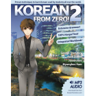 Korean From Zero! 2: Continue Mastering the Korean Language with Integrated Workbook and Online Course: Volume 2