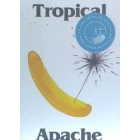 Tropical Apache