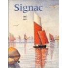 Signac 1863-1935 (Catalogue de l'exposition, Paris-Amsterdam-New York 2001)