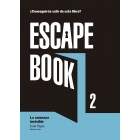 Escape book 2. La menaza invisible