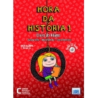 Hora da Historia: Livro do Aluno + CD audio 1 (A1)