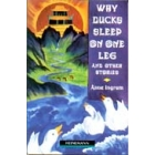 Why ducks sleep on one leg and other stories. Elementary