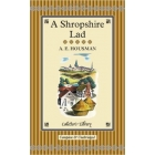 A Shropshire Lad (Collector's Library Collection)