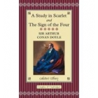 A Study in Scarlet and The Sign of the Four (Collector's Library)