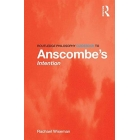Routledge philosophy guidebook to Anscombe's