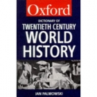 Dictionary of twentieth century world history