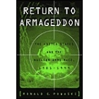 Return to Armagedon (The United States and the nuclear arms race, 1981-1999)