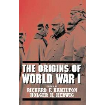 origins of world war i Five books on world war i military history, memoir, and even a novelized series make this list of can't-miss books about the great war.
