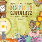 Besitos de chocolate para toda la familia (con CD)