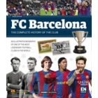 F.C. Barcelona. The complete history of the club