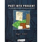 Past into present. An anthology of British and American literature