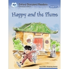 Happy and the plums new edition   ( Oxford Storyland readers stage 12)