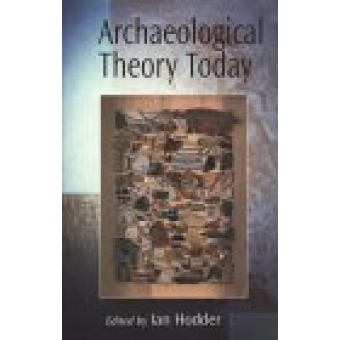 Archaeological theory today