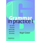 Grammar in Practice 1 Beginner