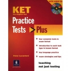 KET Practice Tests Plus Student's Book and Audio CD Pack rev. ed.
