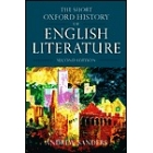 The Short Oxford Hstory of English Literature. Second edition.