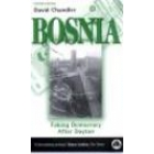 Bosnia (Faking democracy after Dayton) Second edition