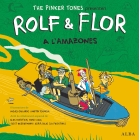 Rolf & Flor a l'Amazones / Flor & Rolf in the Amazon