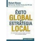 Éxito global y estrategia local.