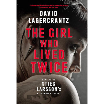 The Girl Who Lives Twice (a Dragon Tattoo story)