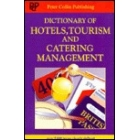 Dictionary of hotels, tourism and catering management