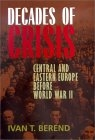 Decades of crisis (Central and Eastern Europe before World War II)