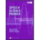Speech Science Primer:Physiology,Acoustics,and perception of Speech