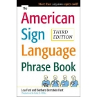 The American Sign Language Phrase Book (Third Edition)
